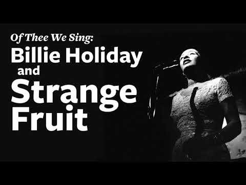 Billie Holiday and Strange Fruit