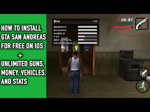 How To Install GTA San Andreas For Free On IOS+ Unlimited Money, Guns, Cars And Stats