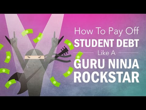 How to Pay Off Student Loan Debt Like a Guru Ninja Rockstar
