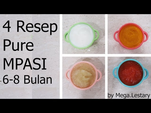 4 Resep Pure Mpasi Untuk Bayi 6 8 Bulan Youtube