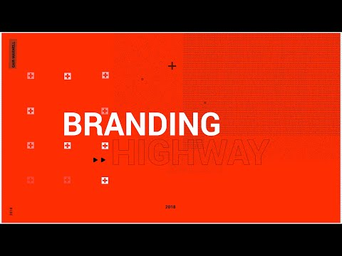 THE BRANDING HIGHWAY: Accelerate & Differentiate Your Marketing