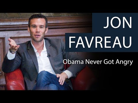 Jon Favreau   Obama Never Got Angry