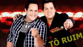 Zé Ricardo e Thiago  - Tô Ruim [LANÇAMENTO]