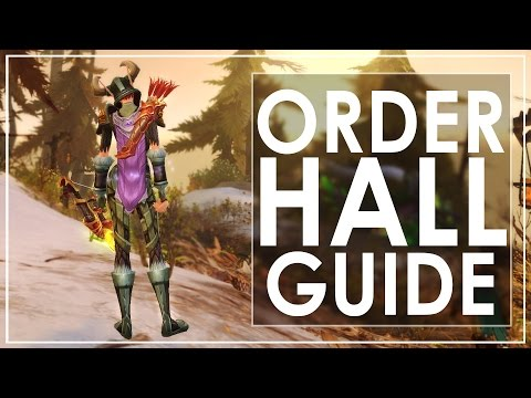 WoW Legion: Guide To Class Order Halls [Patch 7.0.3]