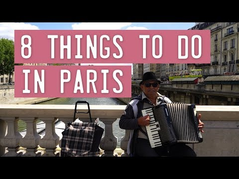 8 Things To Do In Paris ☼ Family Travel in France