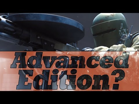 Rainbow Six Siege - Advanced Edition Replacing Standard Edition? *News