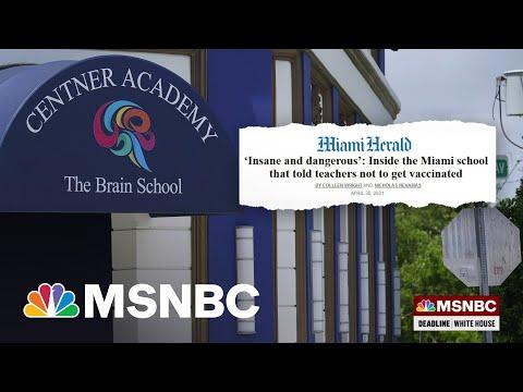 One Miami School Has Become A 'Beacon For Anti-Vaxxers'   Deadline   MSNBC