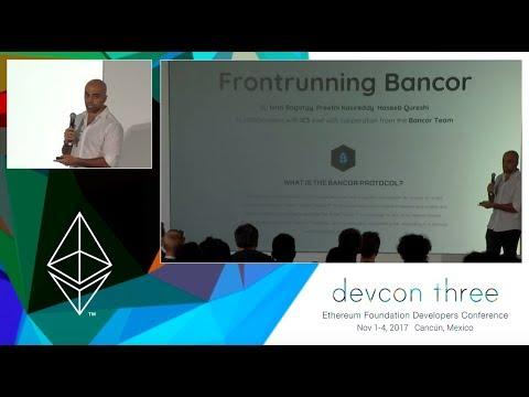 Frontrunning Bancor —DevCon3 (Ethereum Developers Conference)
