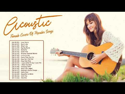 Female Acoustic cover Of Popular Songs Collection - Best Guitar Acoustic Songs Nonstop