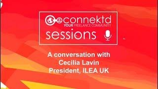 Connektd Sessions - An Interview with Cecilia Lavin, ILEA