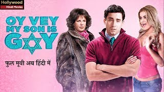 Oy Vey  My Son Is Gay  Hollywood Action Dubbed Movies In Hindi  Full HD Movie in Hindi