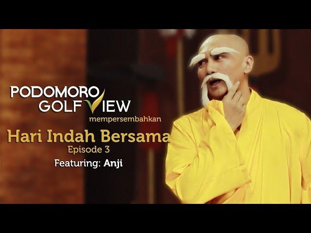 HARI INDAH BERSAMA Feat Anji |  Episode 03