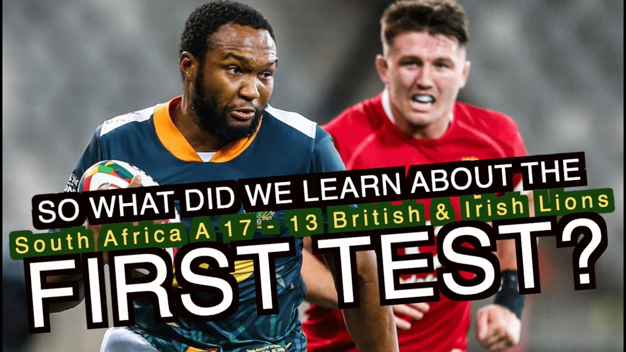 So what did South Africa A's win teach us about the First Test? | British & Irish Lions tour 2021