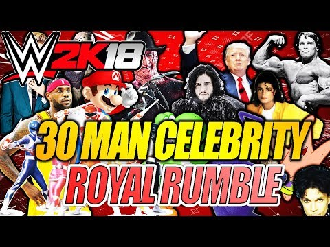 WWE 2K18 - 30 MAN CELEBRITY ROYAL RUMBLE MATCH!
