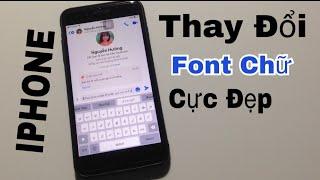 Cách thay đổi font chữ cực đẹp trên điện thoại iphone