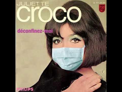 Vidéo Juliette Croco - Déconfinez-moi