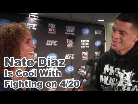 UFC on FOX's Nate Diaz on Thomson Fight, GSP's Weigh-In Allowance + Fighting on 4/20