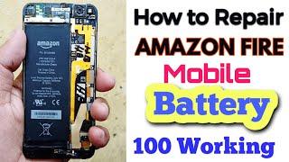 Amazon fire mobile battery repair 100 work