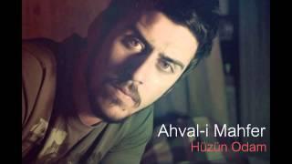 Ahval-i Mahfer-Hüzün Odam 2013