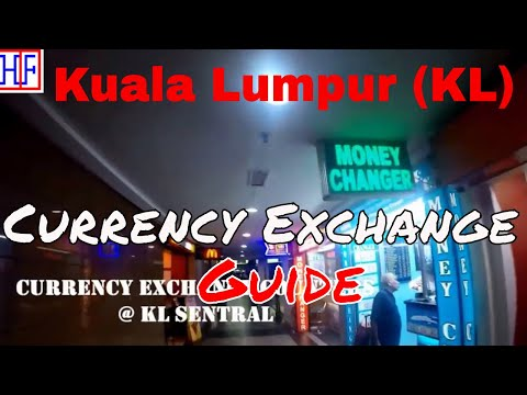 Kuala Lumpur (KL) | Currency Exchange | Travel Guide | Episode# 4