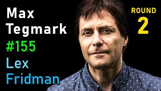 Max Tegmark: AI and Physics | Lex Fridman Podcast #155