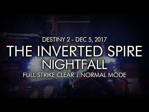 Destiny 2 - Nightfall: The Inverted Spire - Full Strike Clear Gameplay  (Week 14)