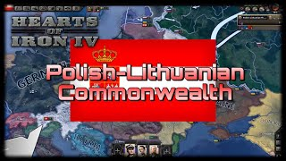 "Hoi4 modern day polish ""lithuanian commonwealth part 1"