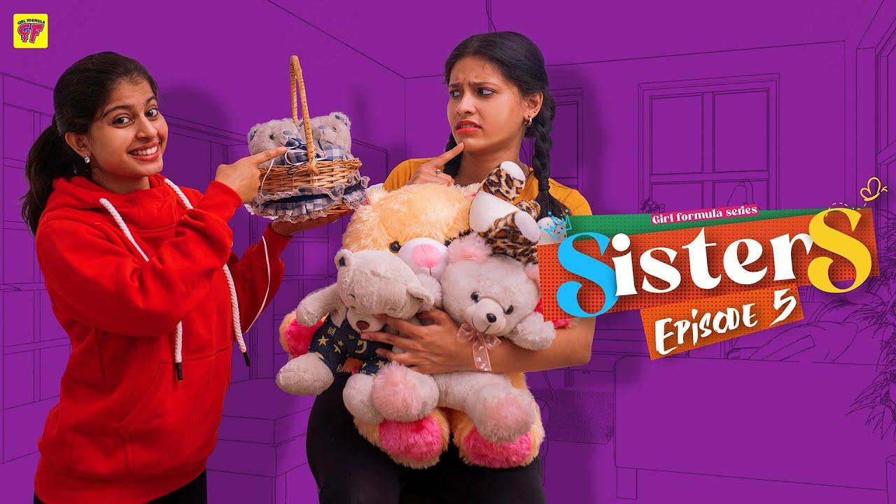 Sisters | Episode 05 | Girl Formula | Chai Bisket