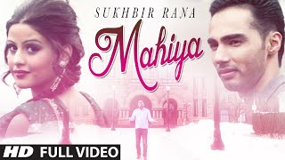 """Mahiya"" Full Video Song 