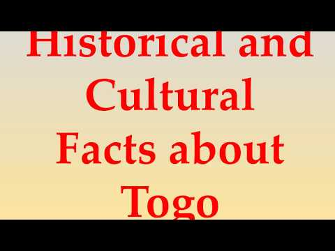 Historical and Cultural Facts about Togo