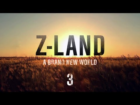 "Z-LAND Chapter 2 ""A Brand New World"" Part 3"