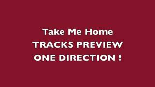 Take Me Home Track Preview - One Direction