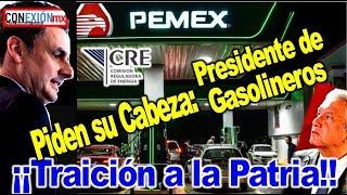 Presidente de gasolineros lo acusan de: C0RRUPCIÓN Y TRA1C1ÓN A LAS PATRIA