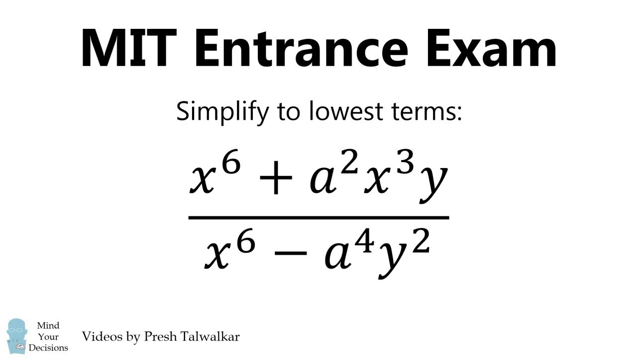 How To Solve An MIT Entrace Exam Problem, Algebra 1869