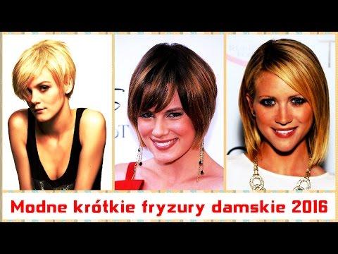 Modne Krótkie Fryzury Damskie 2016 Youtube