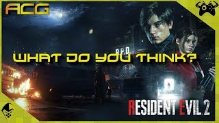 """Resident Evil 2 - What Did You Think?"""""""