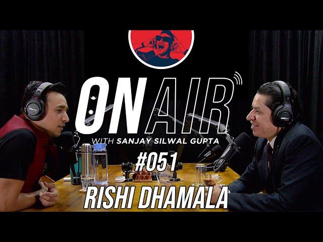 On Air With Sanjay #051 - Rishi Dhamala