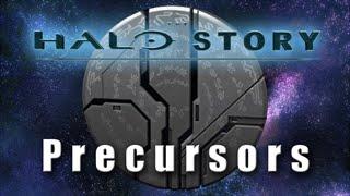 The Halo Story - Precursors