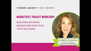 Marketer's Toolkit Workshop: Building an Email Marketing Strategy That Delivers