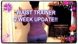 Repeat youtube video ''WAIST TRAINER''  2 WEEK UPDATE !!!..YEESSS HONEY ;-)
