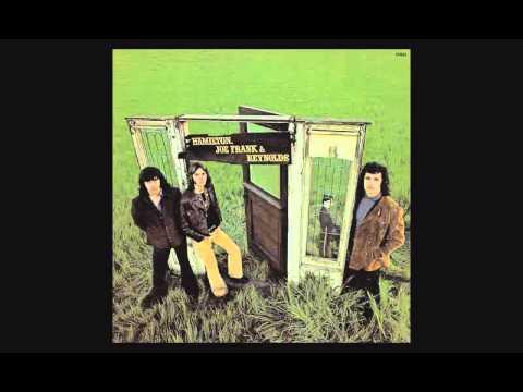 Hamilton, Joe Frank & Reynolds - Self-titled First Album (Full)