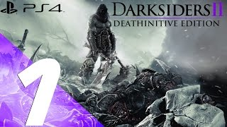 Darksiders 2 Deathinitive Edition PS4 - Walkthrough Part 1 - Prologue & War Fight [1080p 60fps]