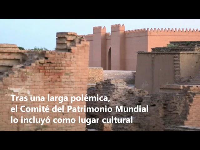 Babilonia se convierte en Patrimonio de la Humanidad