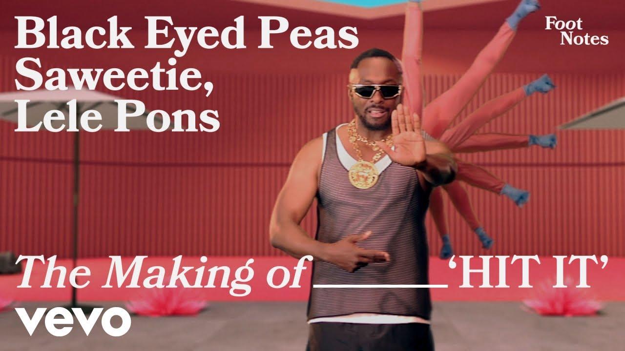 Download Black Eyed Peas - The Making of HIT IT (Vevo Footnotes) ft. Saweetie, Lele Pons