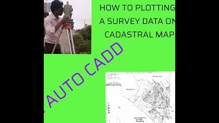 What is cadastral survey...???full details about land acquisition in auto CAD
