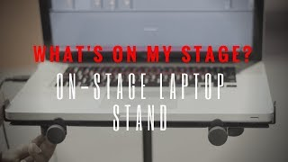 What's On My Stage?: OnStage Laptop Stand(MSA5000 - Laptop Mount)