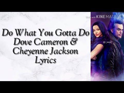 Do What You Gotta Do (Dove Cameron & Cheyenne Jackson) Lyrics
