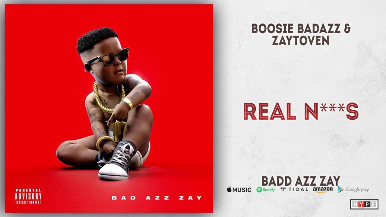 Boosie Badazz - Real N***s (Bad Azz Zay)