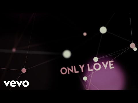 Jordan Smith - Only Love (Lyric Video)
