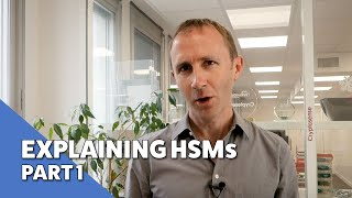 Explaining Hsms | Part 1 - What Do They Do?